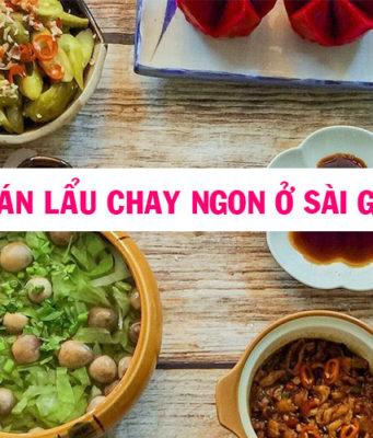 Top 7 quán lẩu chay ngon ở Sài Gòn nên đến vào ngày rằm, múng 1