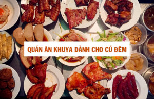 Top quán ăn khuya dành cho cú đêm ở Sài Gòn