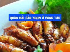 Các quán hải sản ngon rẻ ở Vũng Tàu nên ghé đến