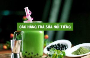 top-10-thuong-hieu-tra-sua-noi-tieng-o-viet-nam-hien-nay