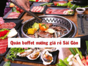 Top các quán buffet nướng có gái rẻ ở Sài Gòn