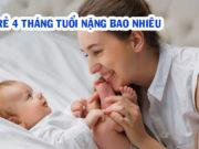 Trẻ 4 tháng tuổi nặng bao nhiêu kg