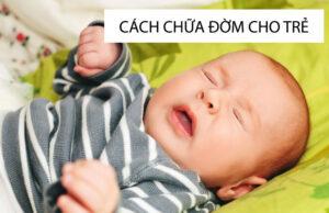 Cách chữa đờm ở trẻ sơ sinh hiệu quả